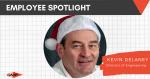 December Employee Spotlight – Kevin Delaney