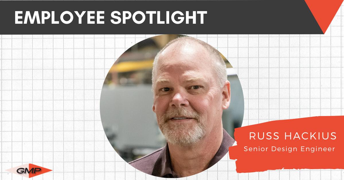 February Employee Spotlight – Russ Hackius